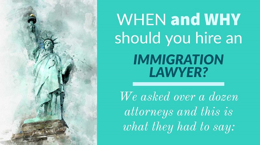 When and Why should you hire an immigration lawyer?